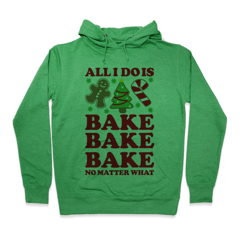 All I Do Is Bake Hoodie - Heathered Kelly