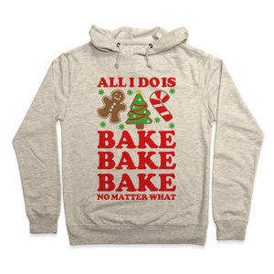 All I Do Is Bake Hoodie - Heathered Oatmeal