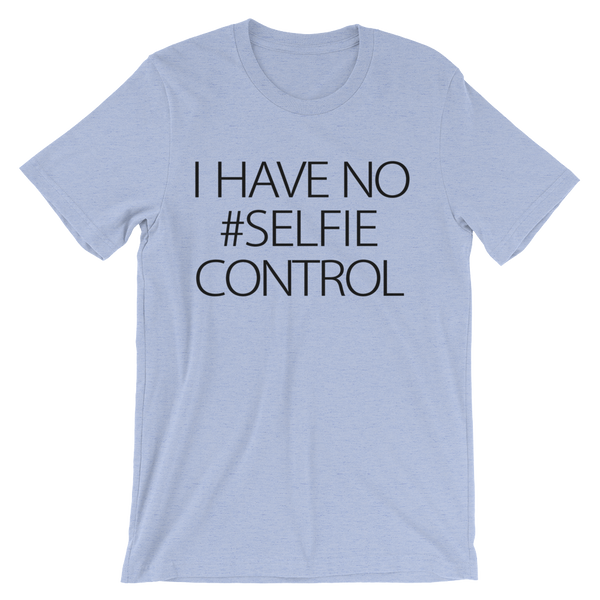 I Have No #Selfie Control T-Shirt- Heather Blue