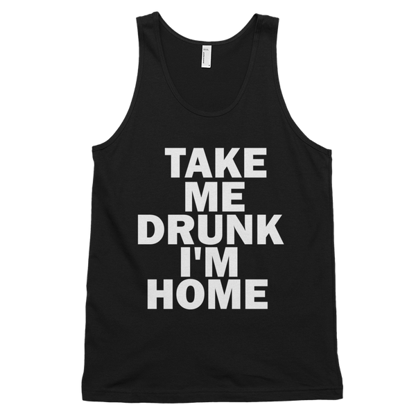 Take Me Drunk I'm Home Tank Top - Black