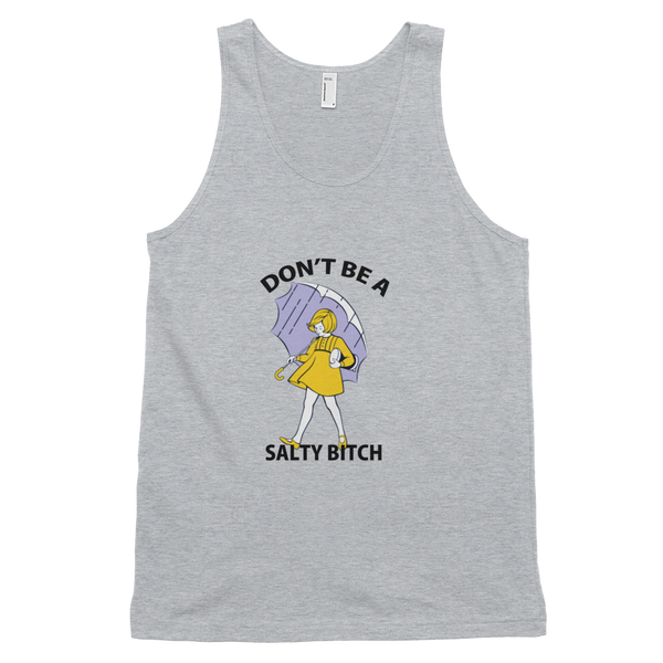 Don't Be A Salty Bitch Tank Top - gray