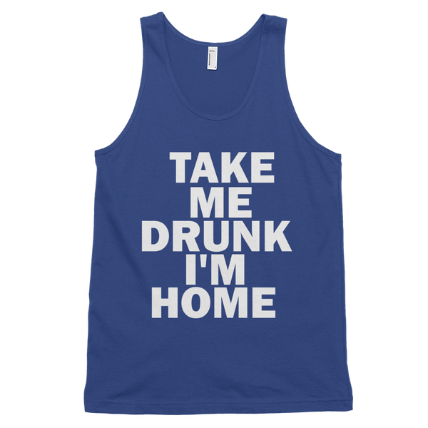 Take Me Drunk I'm Home Tank Top - Lapis