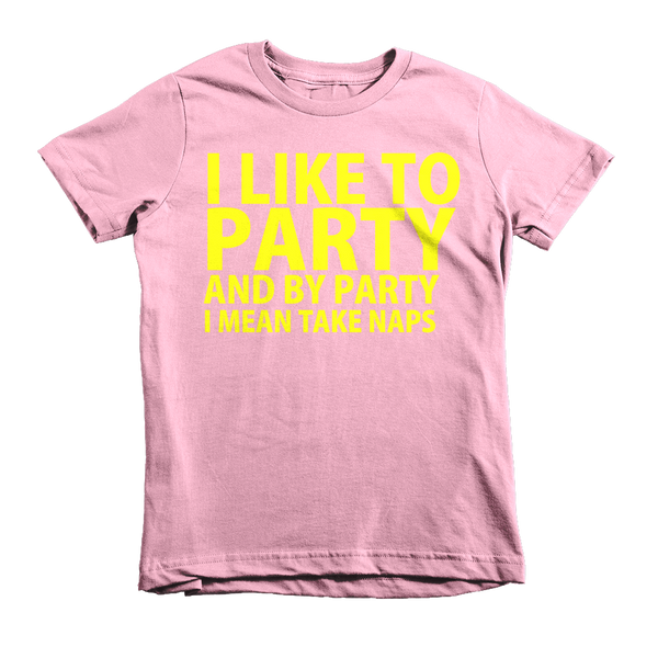 I Like To Party And By Party I Mean Take Naps Kids T-Shirt - Pink