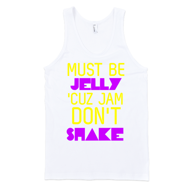 Must Be Jelly 'Cuz Jam Don't Shake Tank Top - White