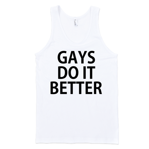 Gays Do It Better Tank Top - White