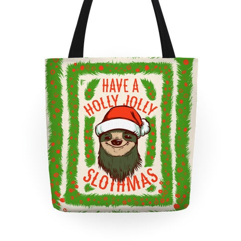 Have A Holly Jolly Slothmas Tote Bag