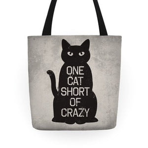 One Cat Short Of Crazy Tote Bag