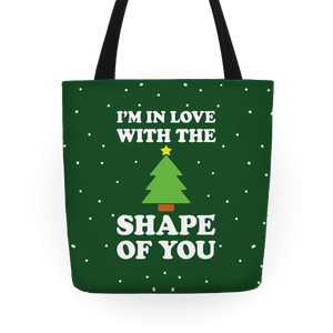 I'm In Love With The Shape Of You Christmas Tree Tote Bag