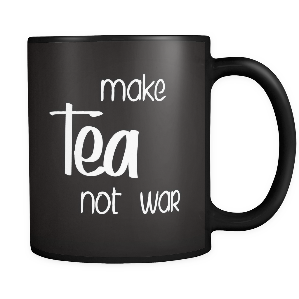 make tea, not war