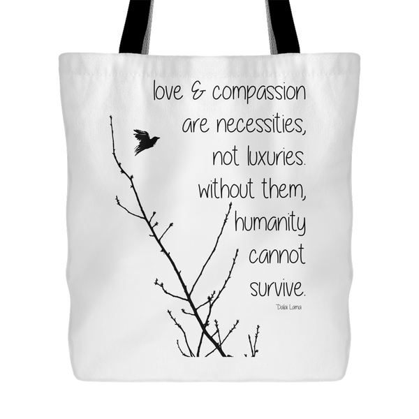 love & compassion tote bag