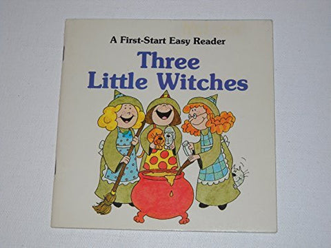 Three Little Witches (A First-Start Easy Reader)