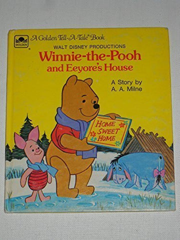 Winnie-the-Pooh and Eeyore's House