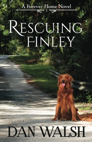 Rescuing Finley (A Forever Home Novel) (Volume 1)