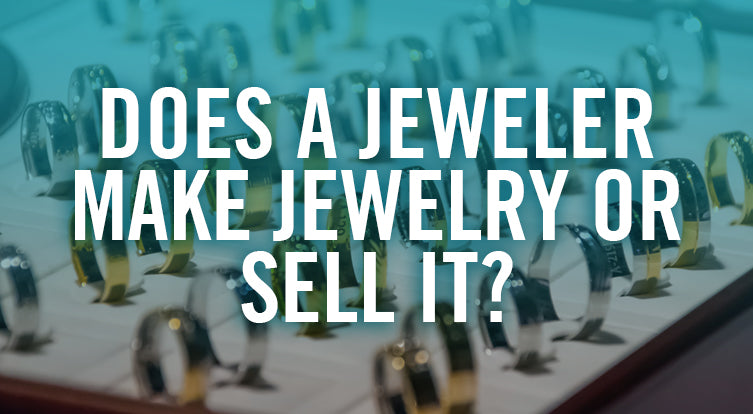 Whats the difference between a jeweler and jewelry store
