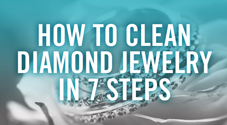 How to clean diamond jewelry step by step