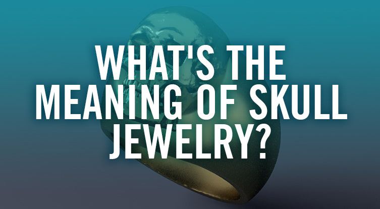 Does skull jewelry mean anything?