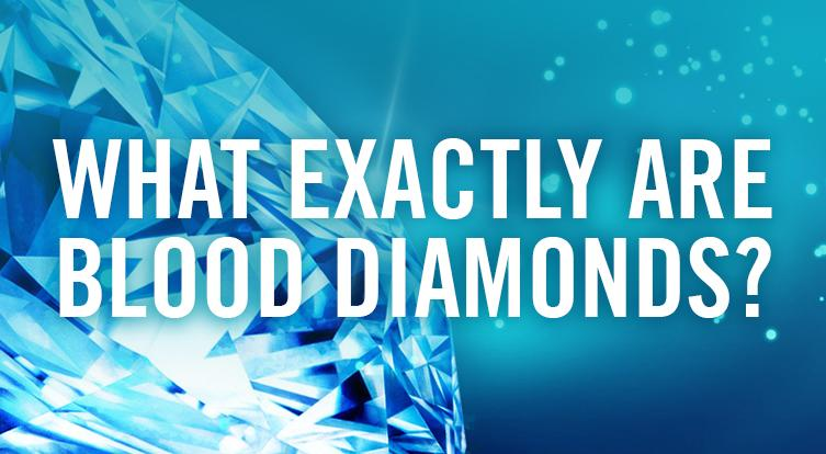 What is the definition of a blood diamond