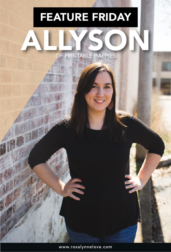 Follow Friday: Allyson From Printable Happies
