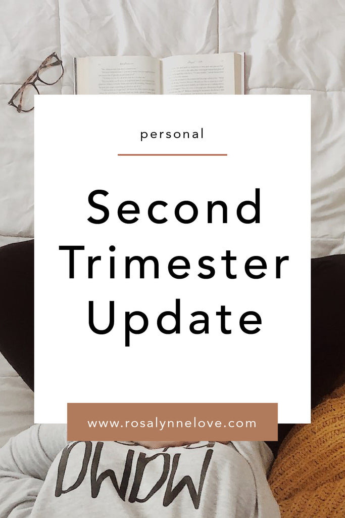 Second Trimester Update