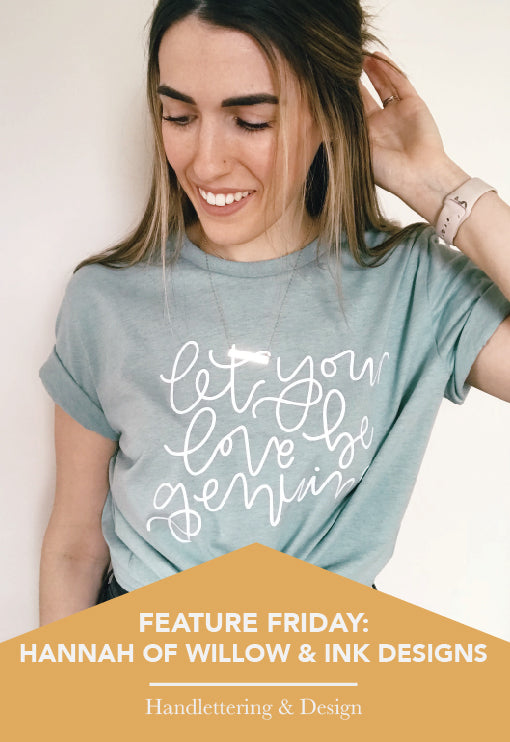 Feature Friday: Hannah Carroll of Willow & Ink Designs