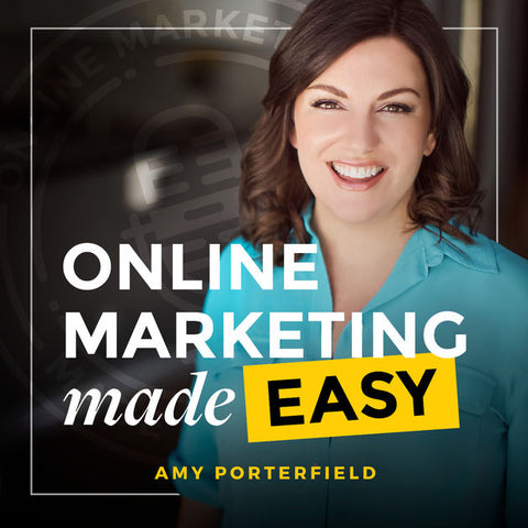 Amy Porterfield Podcast - Online Marketing Made Easy