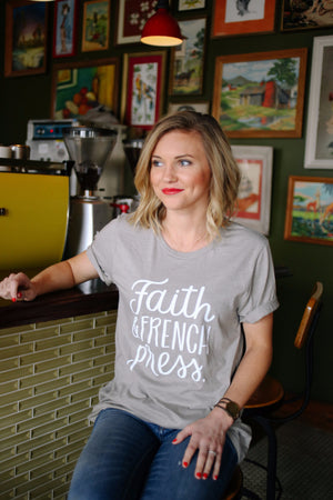 Faith & French Press | Tee - Rosalynne Love