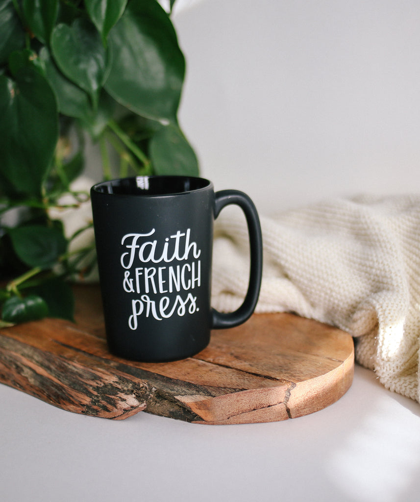 Faith & French Press | Mug - Rosalynne Love