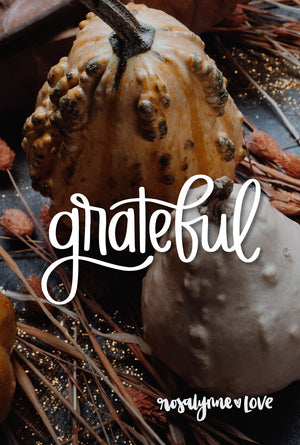 """Grateful""  // Phone Quote - Rosalynne Love"