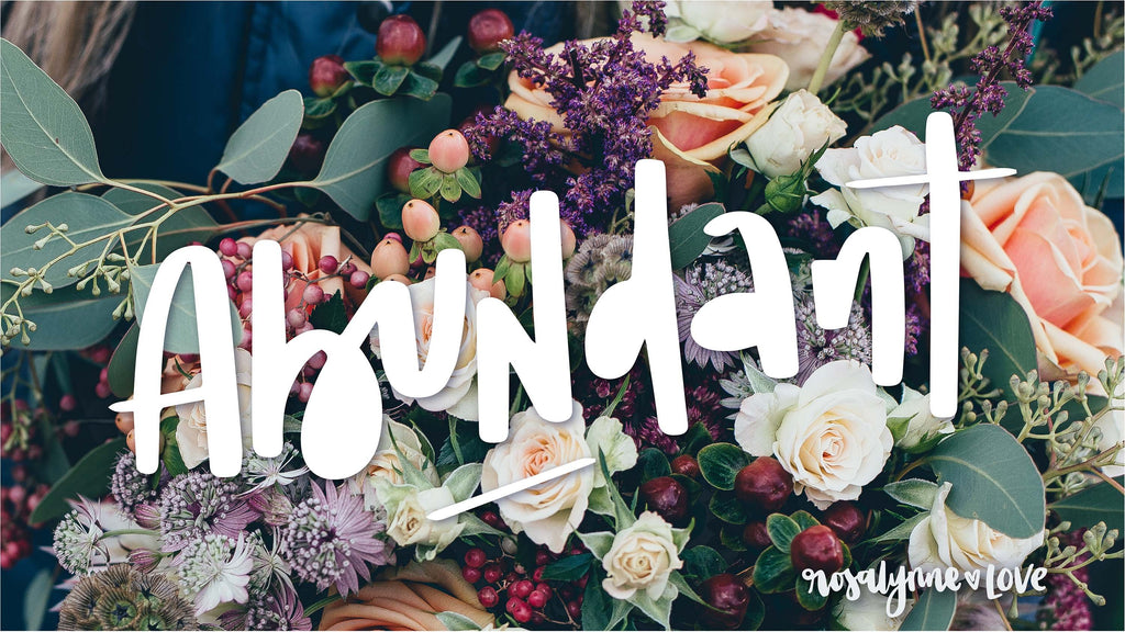 """Abundant"" // Desktop Background - Rosalynne Love"