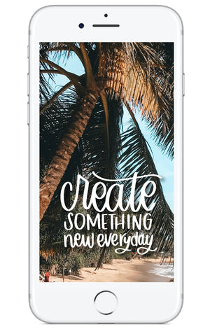 """Create Something New"" // Free Phone Background - Rosalynne Love"
