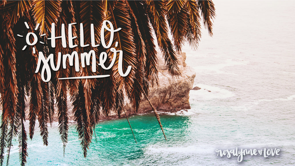 """Hello Summer."" // Desktop Background - Rosalynne Love"