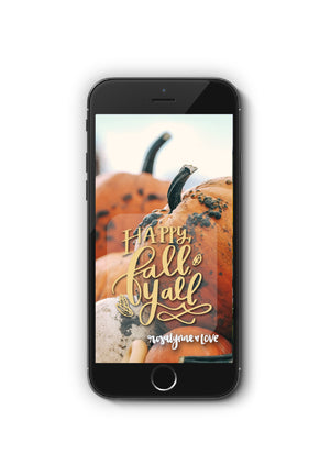 """Happy Fall Y'all""  // Phone Quote - Rosalynne Love"