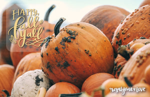 """Happy Fall Y'all"" // Desktop Quote - Rosalynne Love"
