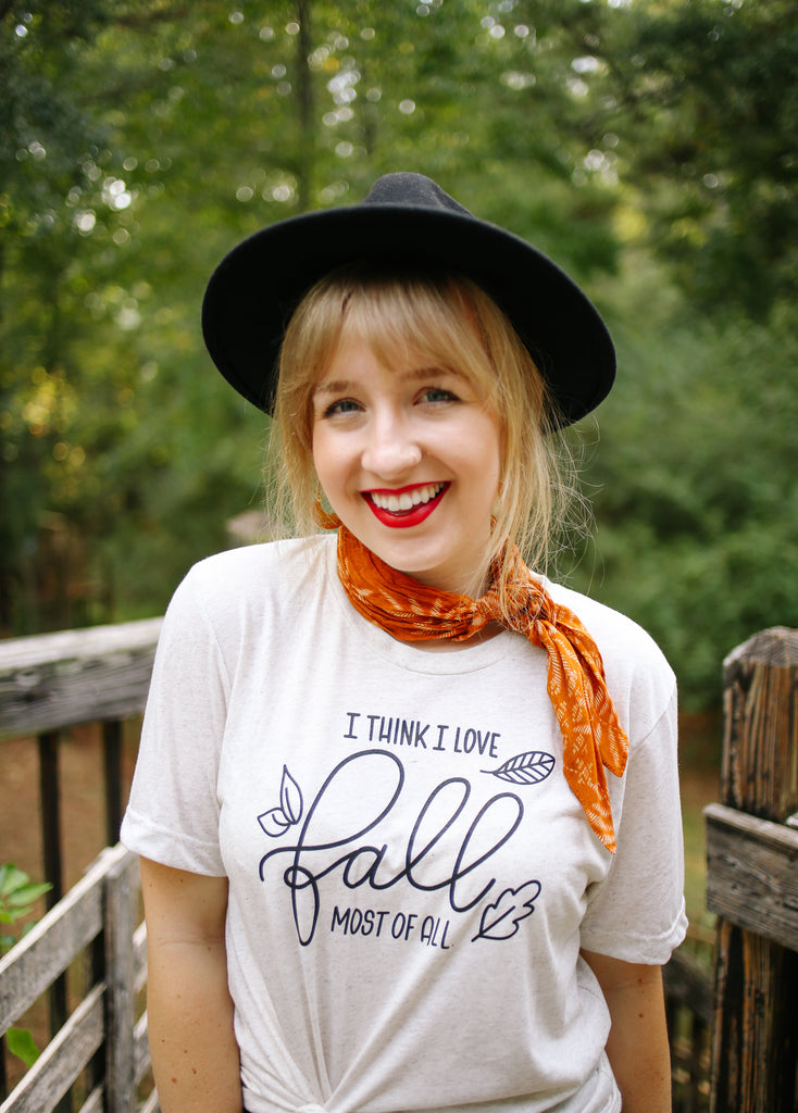 I Think I Love Fall Most Of All | Tee - Rosalynne Love