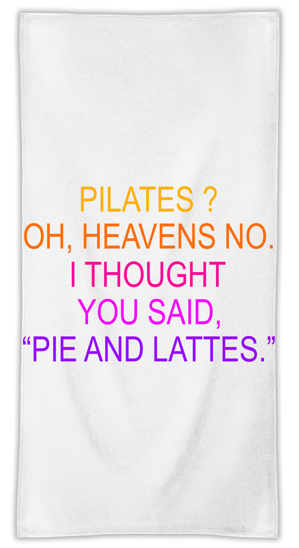 Pilates Oh Heavens No Funny Slogan  MicroFiber Towel W/ Custom Printed Designs| Eco-Friendly Material| Machine Washable| Available in 3 sizes| Premium Bathroom Supplies By Styleart
