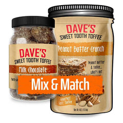 Mix & Match - 1 Jar 1 Pouch Option Best Toffee | Dave's Sweet Tooth Toffee