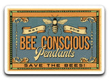 Bee Conscious Sticker