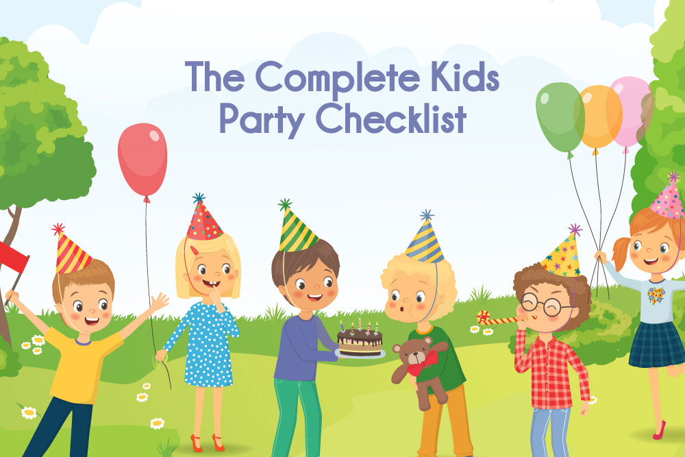The Complete Kids Party Checklist
