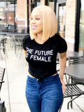 """The Future Female"" T-Shirt (Blk)"