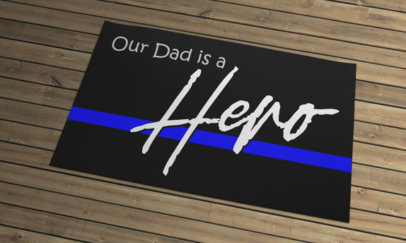 Thin Line - Door Mat - Our Mom/Dad is a Hero