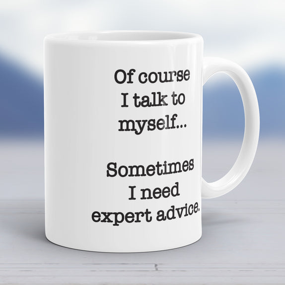 Talk to Myself Coffee Mug
