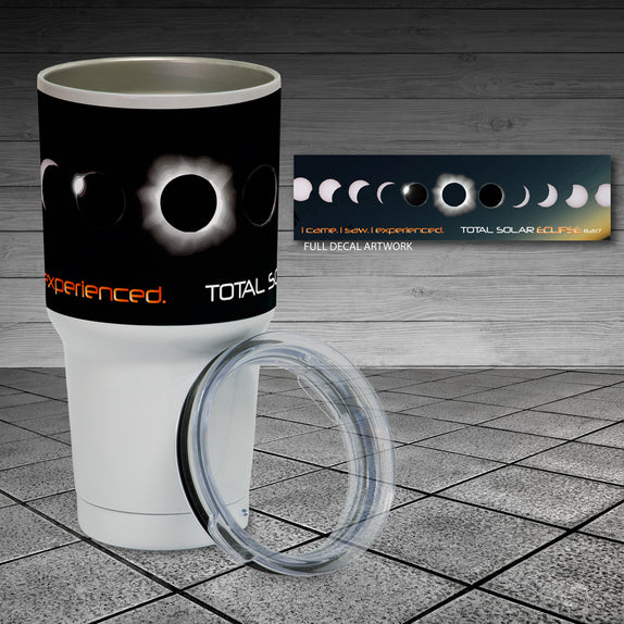 Eclipse 2017 - 30oz Insulated Tumbler Cup - I Came. I Saw.