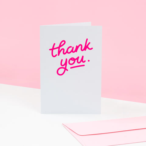 Paper Goods Thank You: Neon Pink on Grey - The Union Project