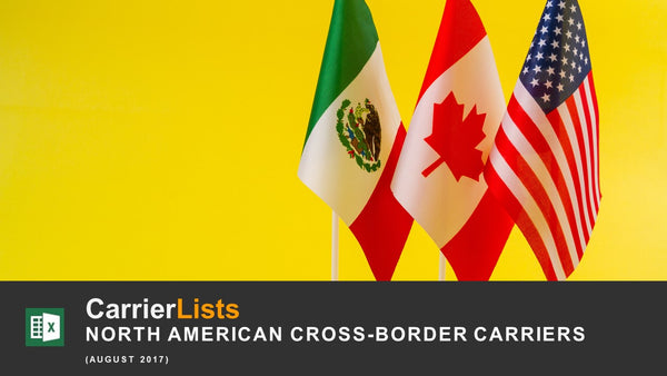 Cross-Border Carriers: US, Canada, & Mexico
