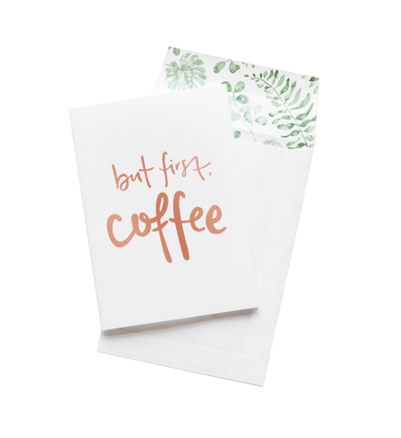 Greeting Card - But First, Coffee