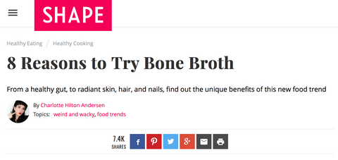 Shape Magazine & Bone Broth