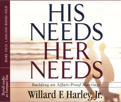His Needs, Her Needs: Building an Affair-proof Marriage - Audio CD