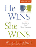 He Wins, She Wins: Practicing the Art of Marital Negotiation (Workbook)