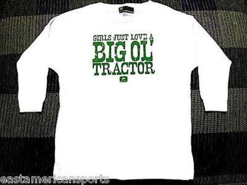 John Deere Girls Just Love A Big Ol' Tractor White Long Sleeve Shirt Toddler 4T