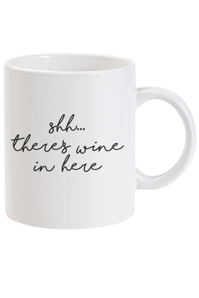 Shhh, There's Wine in here Mug